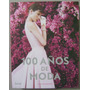100 Años De Moda - Blume