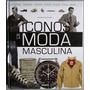 Atlas Ilustrado Iconos De La Moda Masculina - Susaeta
