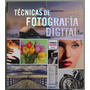 Técnicas De Fotografía Digital - Susaeta