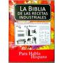 La Biblia De Las Recetas Industriales 1 Tomo