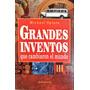 Grandes Inventos Que Cambiaron El Mundo / Michael