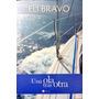 Una Ola Tras Ola By: Eli Bravo Edic. Español 0101105