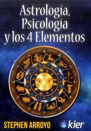 Mye Nuevo Kier Nuevo Astrología Psicología Y Los 4 Elementos
