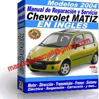 Manual de Reparacion Taller Chevrolet Matiz 2004